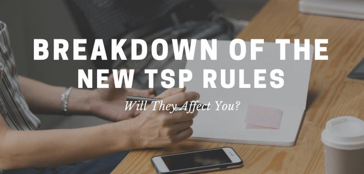 Breakdown of the New TSP Rules