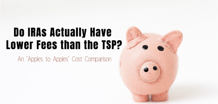Do IRAs Actually Have Lower Fees than the TSP?